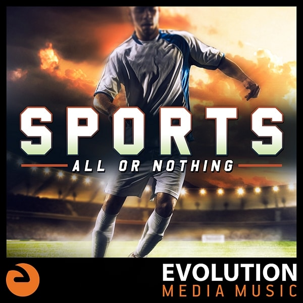 EMM110 Sports: All Or Nothing   Tracks:  The Beautiful Game ,  Badassittude