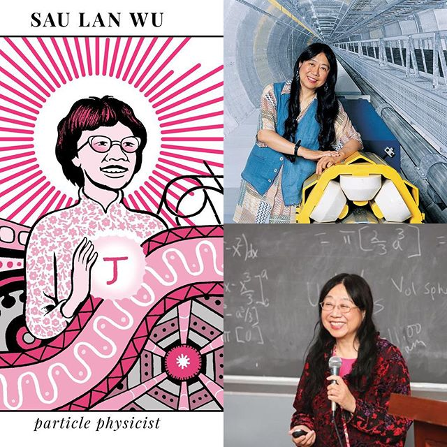 """1st Edition - Profiling and celebrating the life and contributions of 20 female scientists and pioneers of the scientific community. Number 6 - Next up, particle physicist Sau Lan Wu.  Born in the early 1940's during Japan's occupation of Hong Kong.  Though her parents were uneducated, they knew of the importance of a good education and pushed for her and her brother to excel.  After applying to 50 schools in the U.S. she was accepted to Vasser College where she graduated and then was accepted to Harvard's masters program in physics.  She was the only female in her field to be accepted that year.  Sau Lan Wu earned her PhD from Harvard and began researching particle physics.  She, along with her research team, discovered the """"charm quark"""" in 1974.  After that she discovered the """"gluon"""", a particle that holds a quark together.  Was she done discovering stuff?  NOPE!  In 2012 Sau Lan Wu led a team of researchers who were among the first to observe the Higgs boson, a subatomic particle that requires a particle collider to even generate the stuff to observe such a thing here on Earth.  This observation has opened a huge window to peer into our universe and how it works. Sau Lan Wu is one of the most influential and important particle physicists of our time, if not ever.  She continues to teach, research and make more groundbreaking discoveries about what the stuff our universe is made of.  A brilliant mind and role model for women around the world.  Sau Lan Wu we honor and salute you. . . [Information gathered from the book """"Women in Science"""" - by Rachel Ignotofsky] #SauLanWu #womeninscience #morewomeninscience #girlsinscience #moregirlsinscience #science #scientists #femalescientist #mrwolfslab #whatsyourlab #physics #physicist #womeninphysics #ScientistSaturdays #ScientistSundays"""