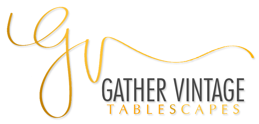 Gather Vintage Tablescapes