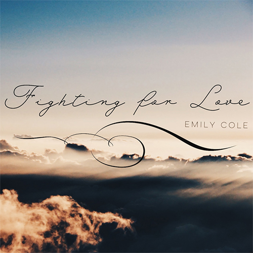 EMILY COLE Fighting For Love