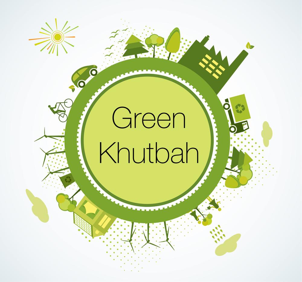Green Khutbah 2014