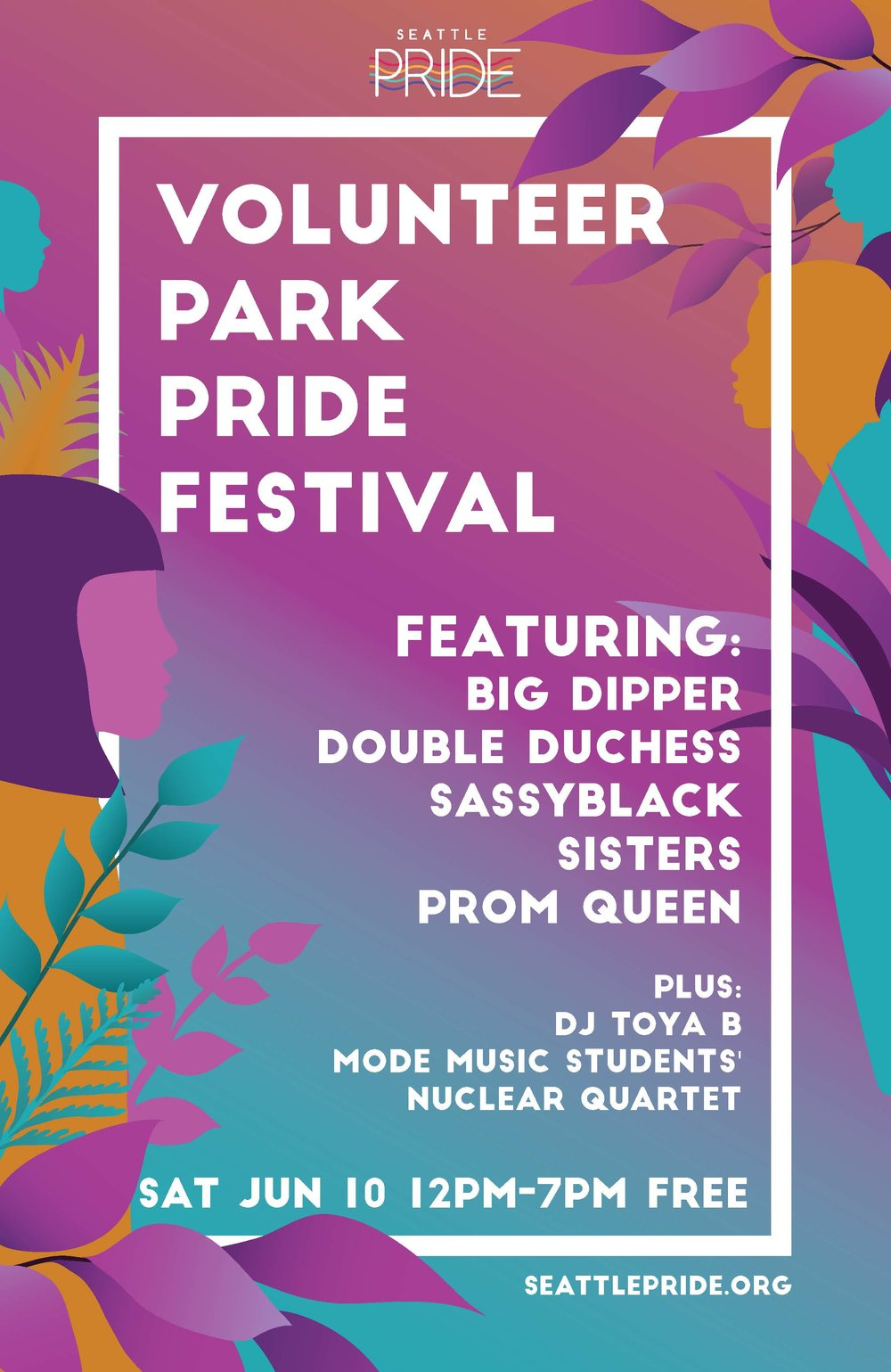 Promotional poster with custom illustration, commissioned for Seattle Pride's 2017 Volunteer Park Pride Festival.