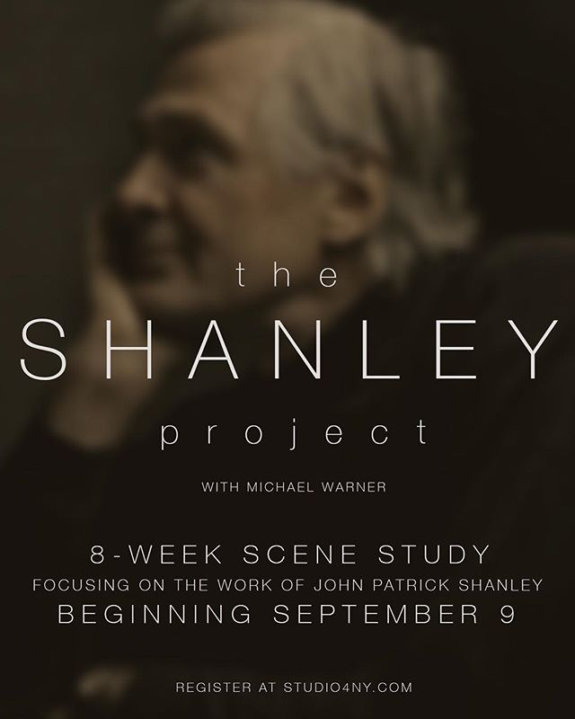 Our new 8-Week Scene Study course focuses on the voice of John Patrick Shanley and is ideal for the working actor.  Beginning September 9th, students meet each Saturday for 8 weeks to revisit Shanley's greatest pieces, discover the common themes, and create behavior that serves the writer's intent. Spaces are still available in the class.  Visit the link in our bio or head over to studio4ny.com to register. #scenestudy