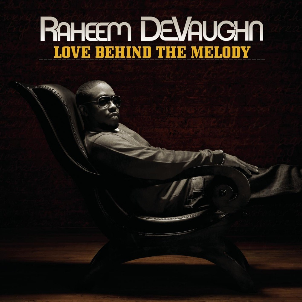 Raheem DeVaughn - Love Behind The Melody (2008)