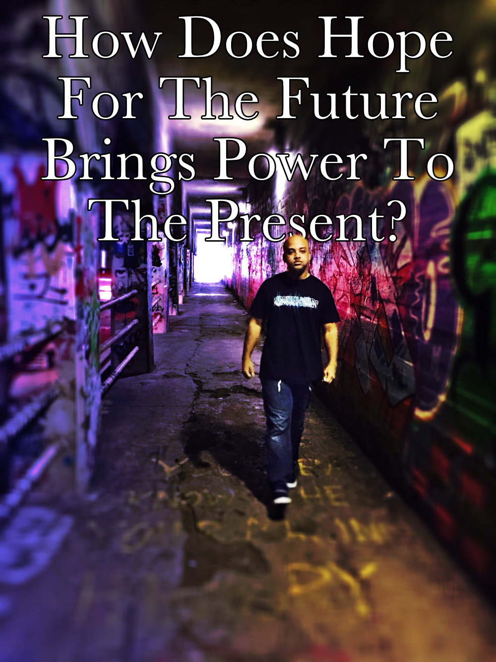 Hope For The Future Power To The Present