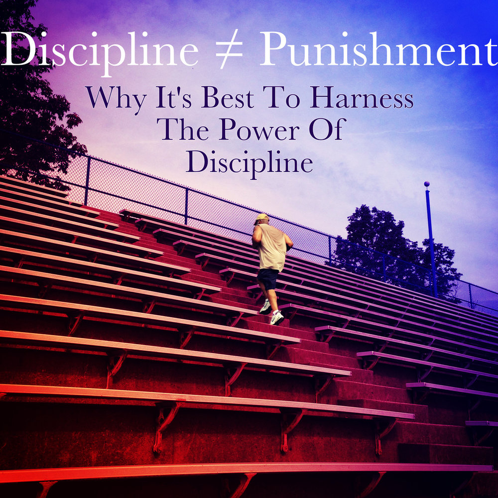 Discipline does not equal punishment Begotten Life