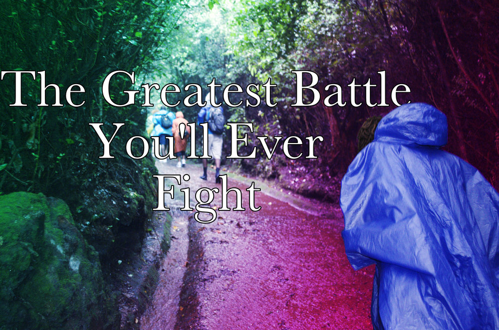 Greatest Battle You'll Ever Fight Begotten Life