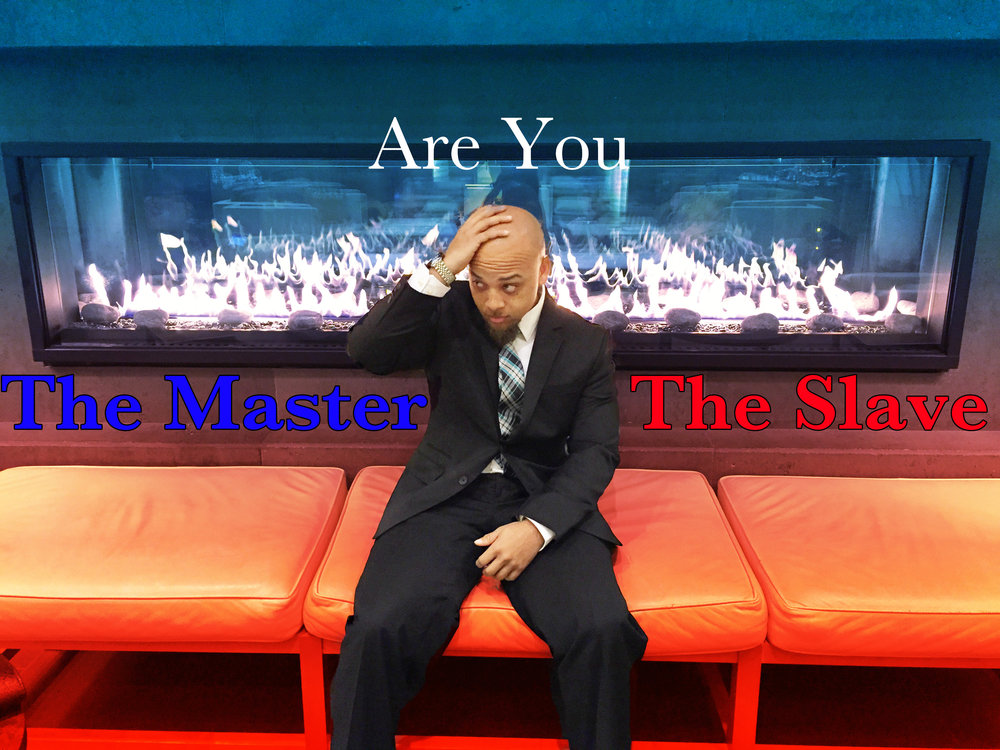 Are You The Slave or Master Begotten Life