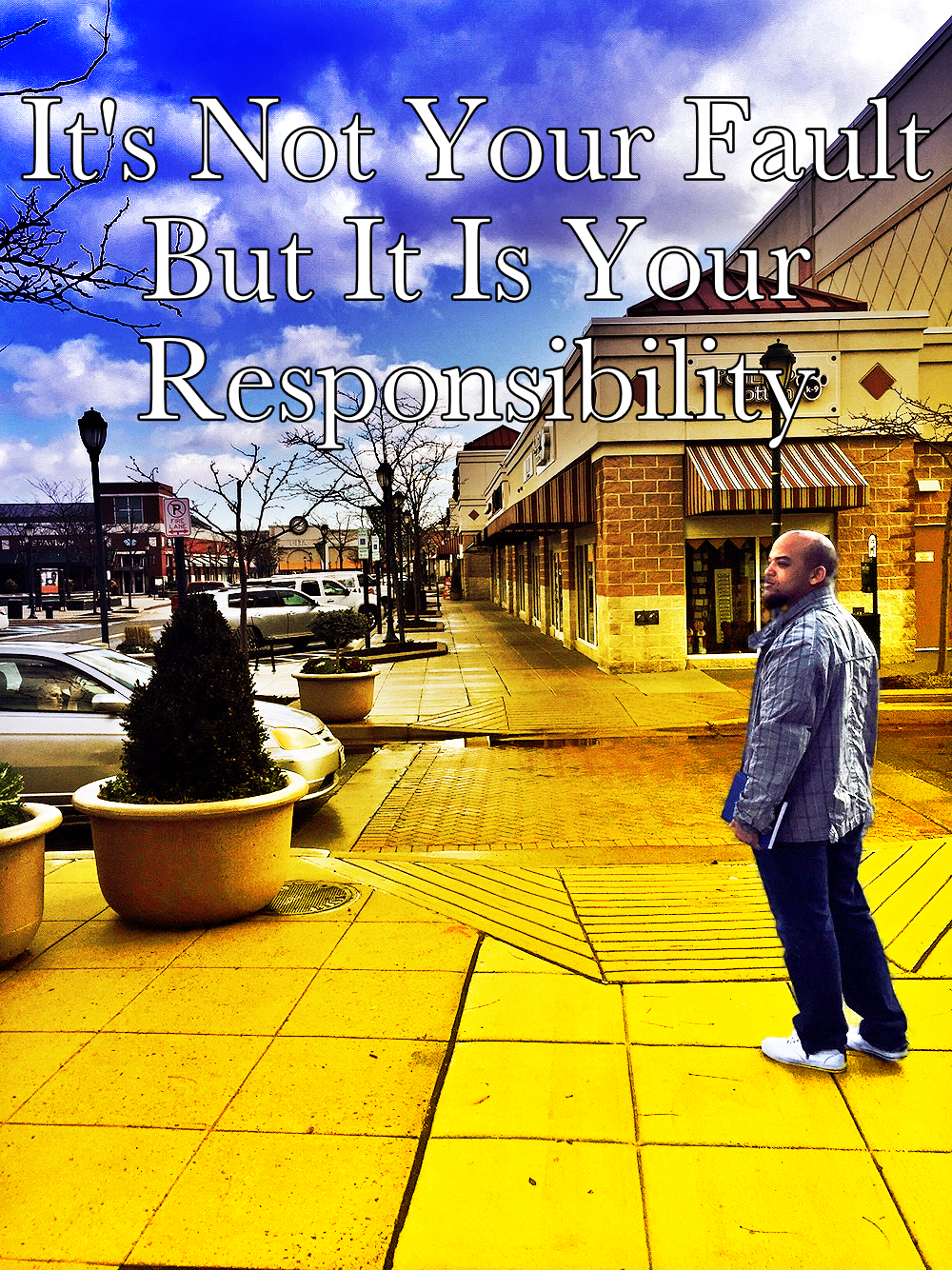 it's not your fault but it's your responsibility Begotten Life
