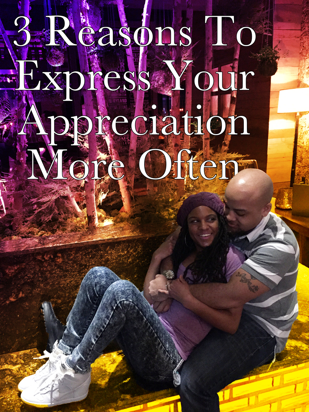 reasons to express your appreciation more often Begotten Life