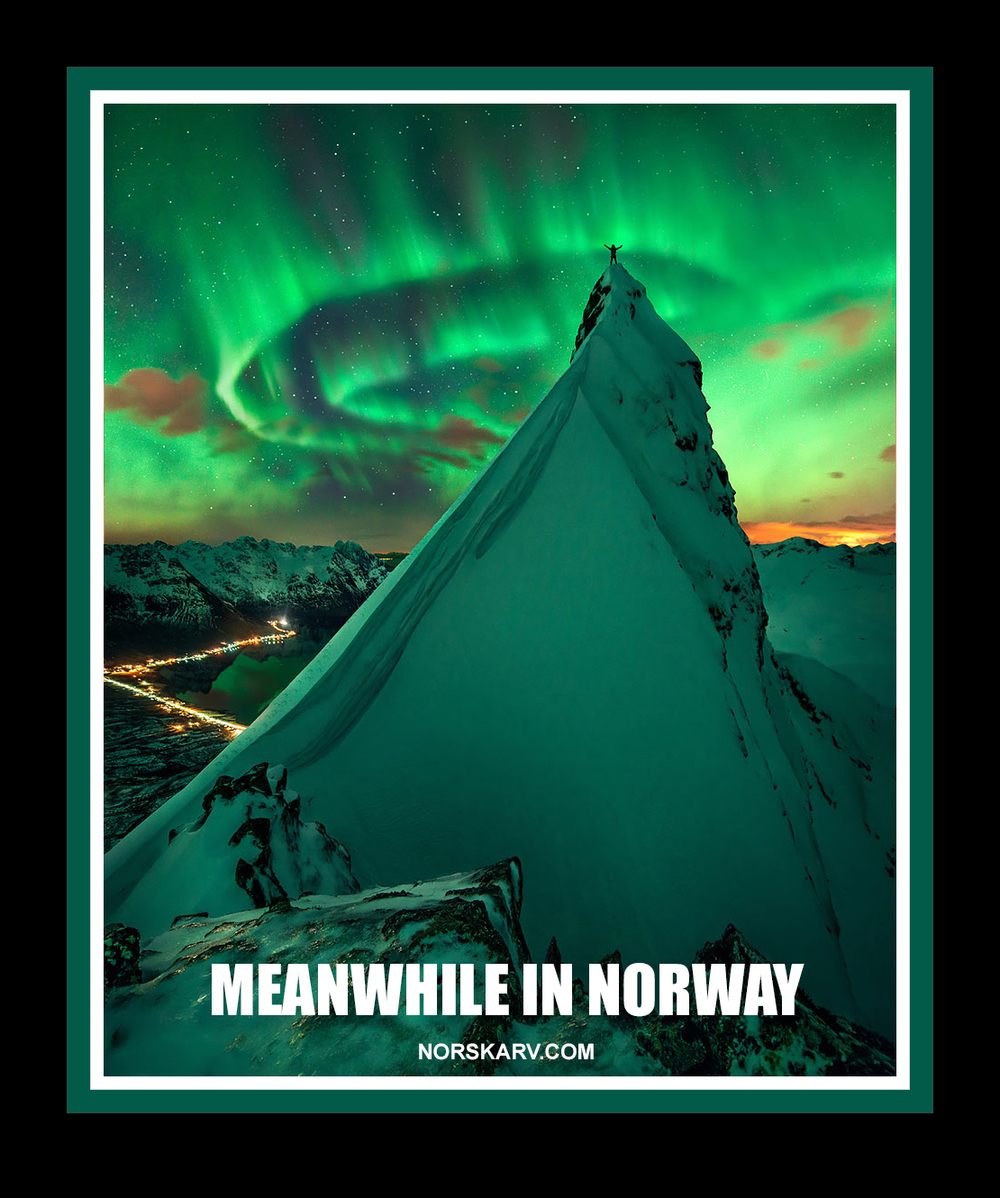 meanwhile in norway meme norskarv alt for norge norwegian aurora mountain mountaintop