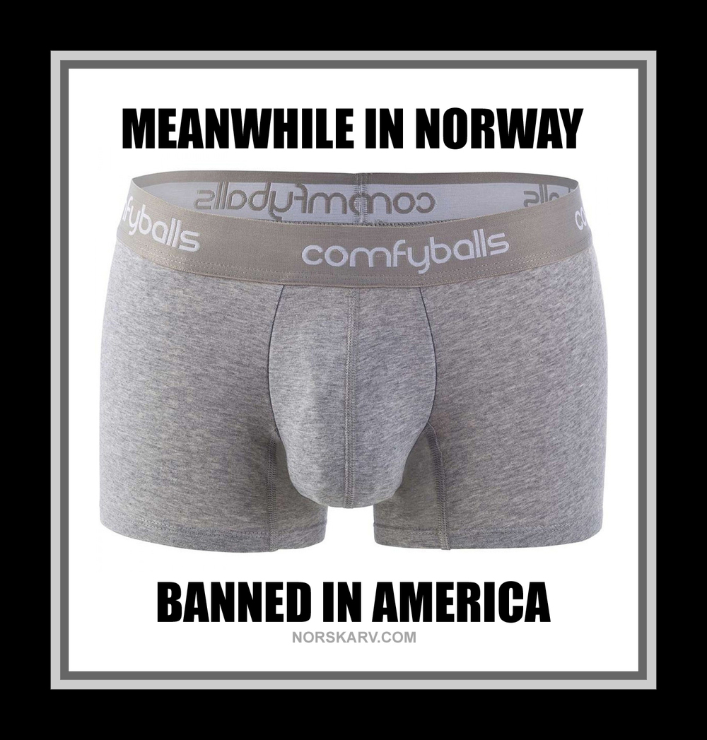 meanwhile in norway meme norwegian alt for norge norskarv comfyballs underwear banned in america