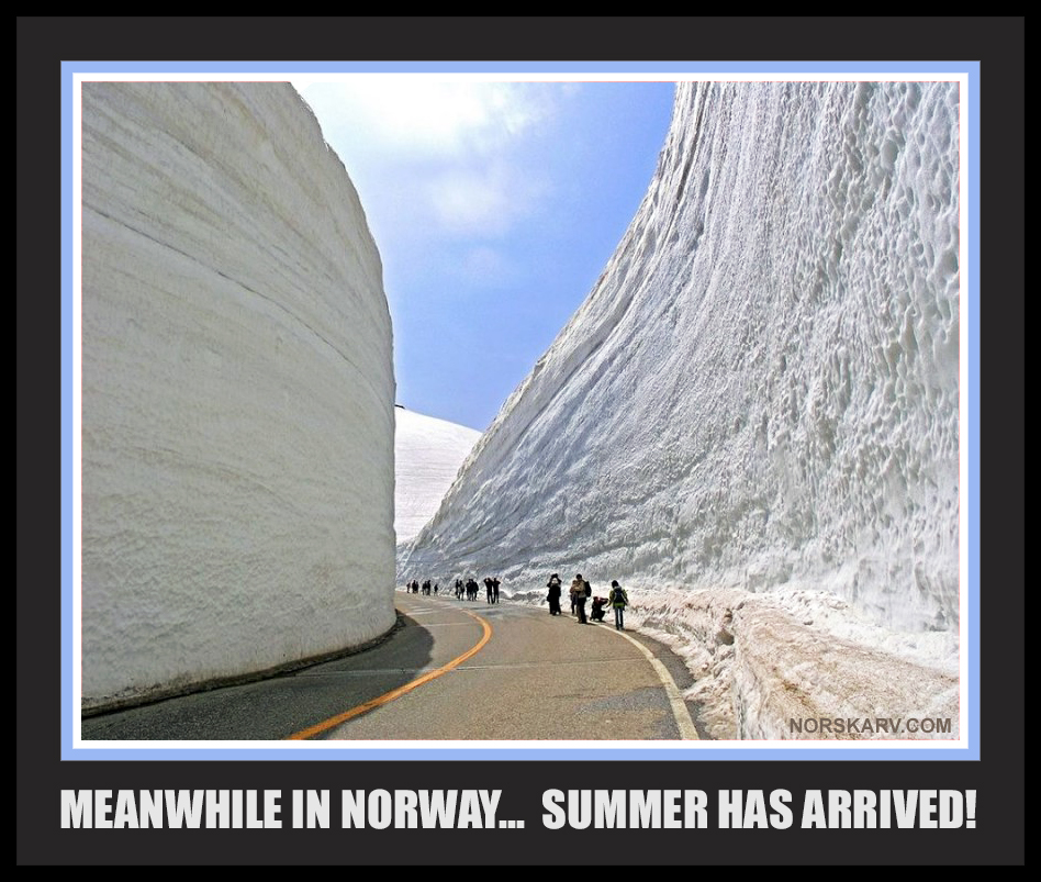 meanwhile in norway meme summer has arrived snow norwegian norskarv alt for norge funny humor humorous road