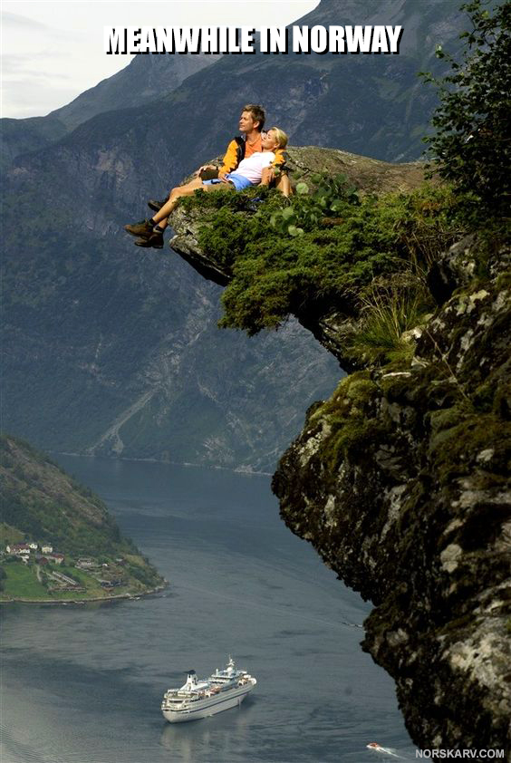 meanwhile in norway meme norwegian alt for norge norskarv fjord beauty beautiful couple cruise ship cliff mountain amazing