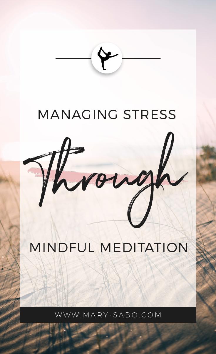 Managing Stress Through Mindful Meditation2.png
