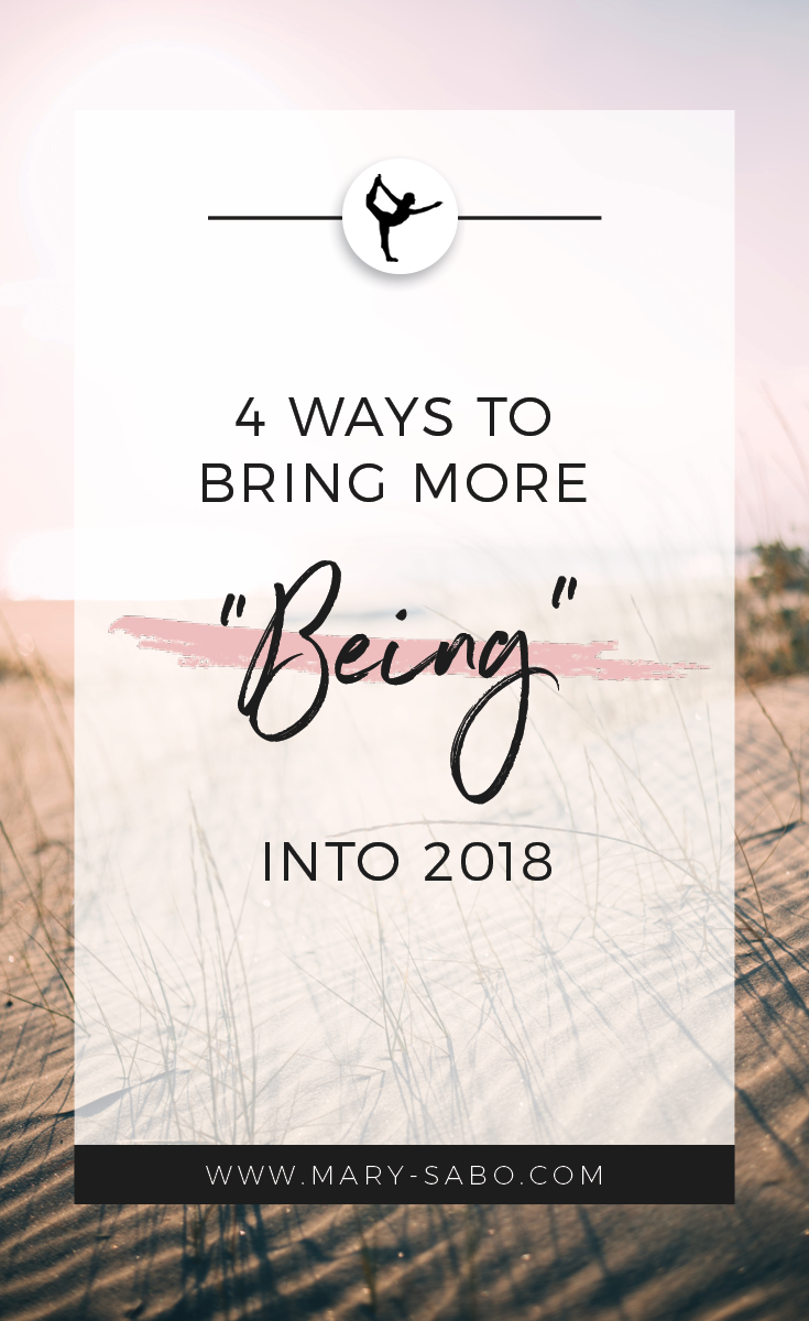 4 ways to bring more being in 20182.png