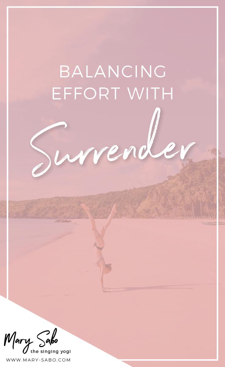 Balancing Effort With Surrender3.png