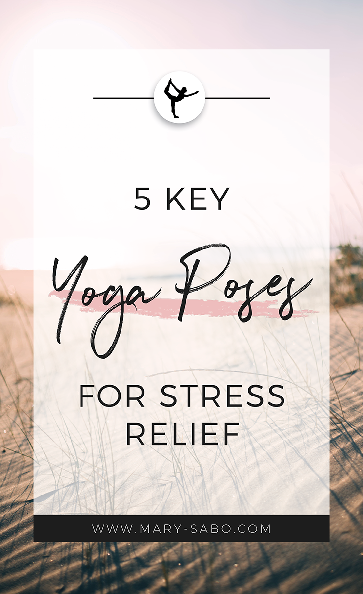5-key-yoga-poses-for-stress-relief.png