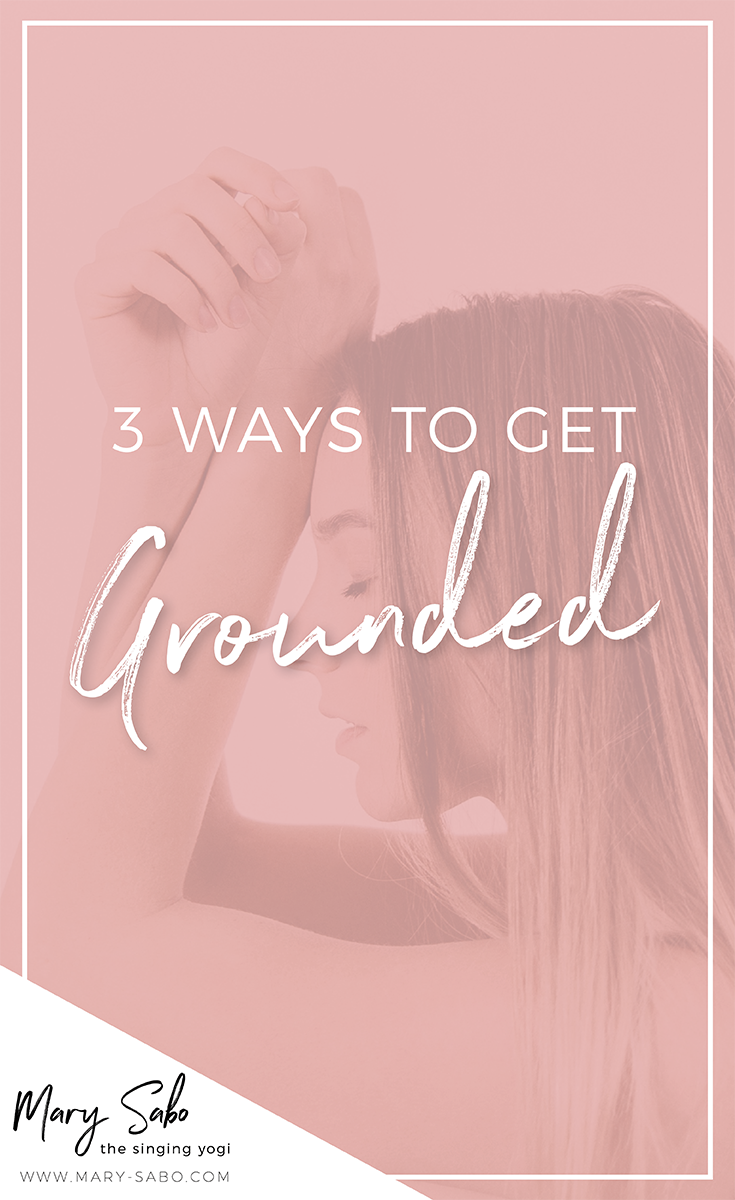 3-Ways-to-Get-Grounded.png