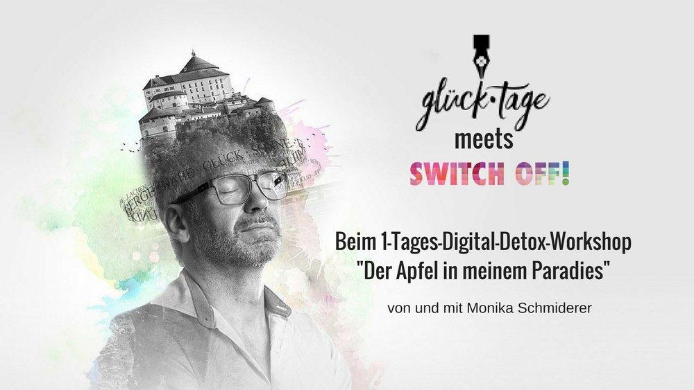 GlueckTage meets Digital Detox von Monika Schmiderer.jpg