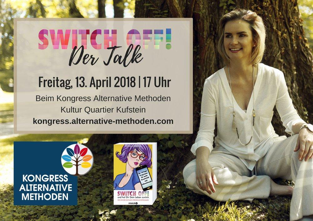 Kongress Alternative Methoden 2018 Talk SWITCH OFF_Digital Detox.jpg