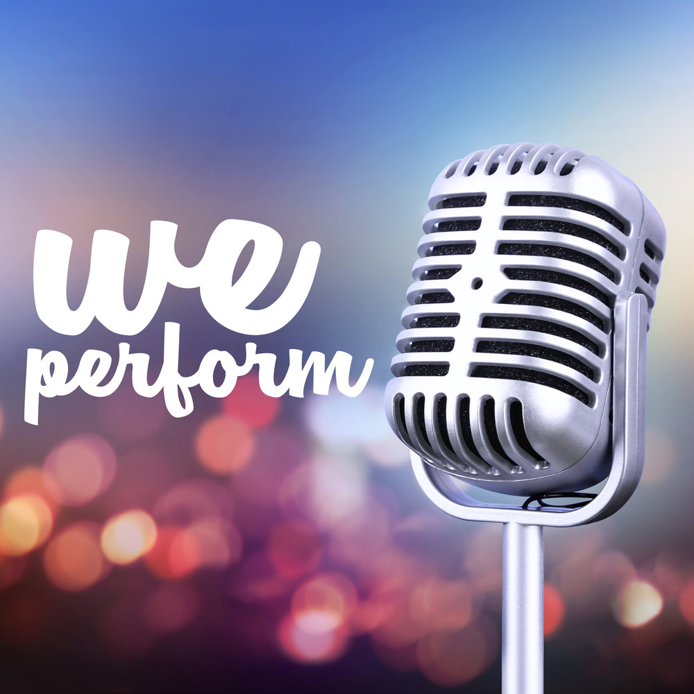 We Perform.jpg