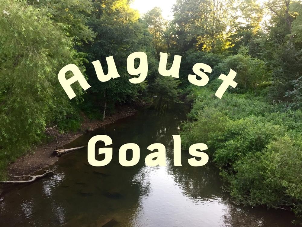 August Goals - Goal Setting