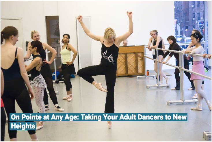 Adults on pointe - Kat Wildish has danced with New York City Ballet and American Ballet Theatre. Here, she leads an adult pointe class at The Ailey Extension. Photo by Kyle Froman, courtesy of Kat Wildish.P.S. If you look closely, you'll see our studio owner, Julie Gill in back near the piano!