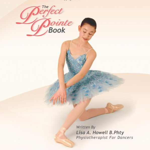 Perfect Pointe Book - This book from Lisa Howell, world-renowned Dance Physiotherapist, will help your dancer prepare her feet for pointe shoes — every ballerina's dream! Her content is expensive, but well worth it!