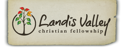 Landis Valley Christian Fellowship