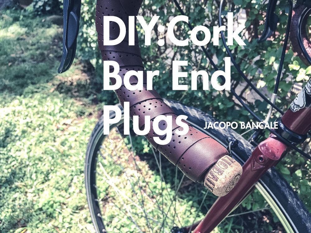 DIY: ZIOBAFFA cork bar end plugs #ziobaffaorganic