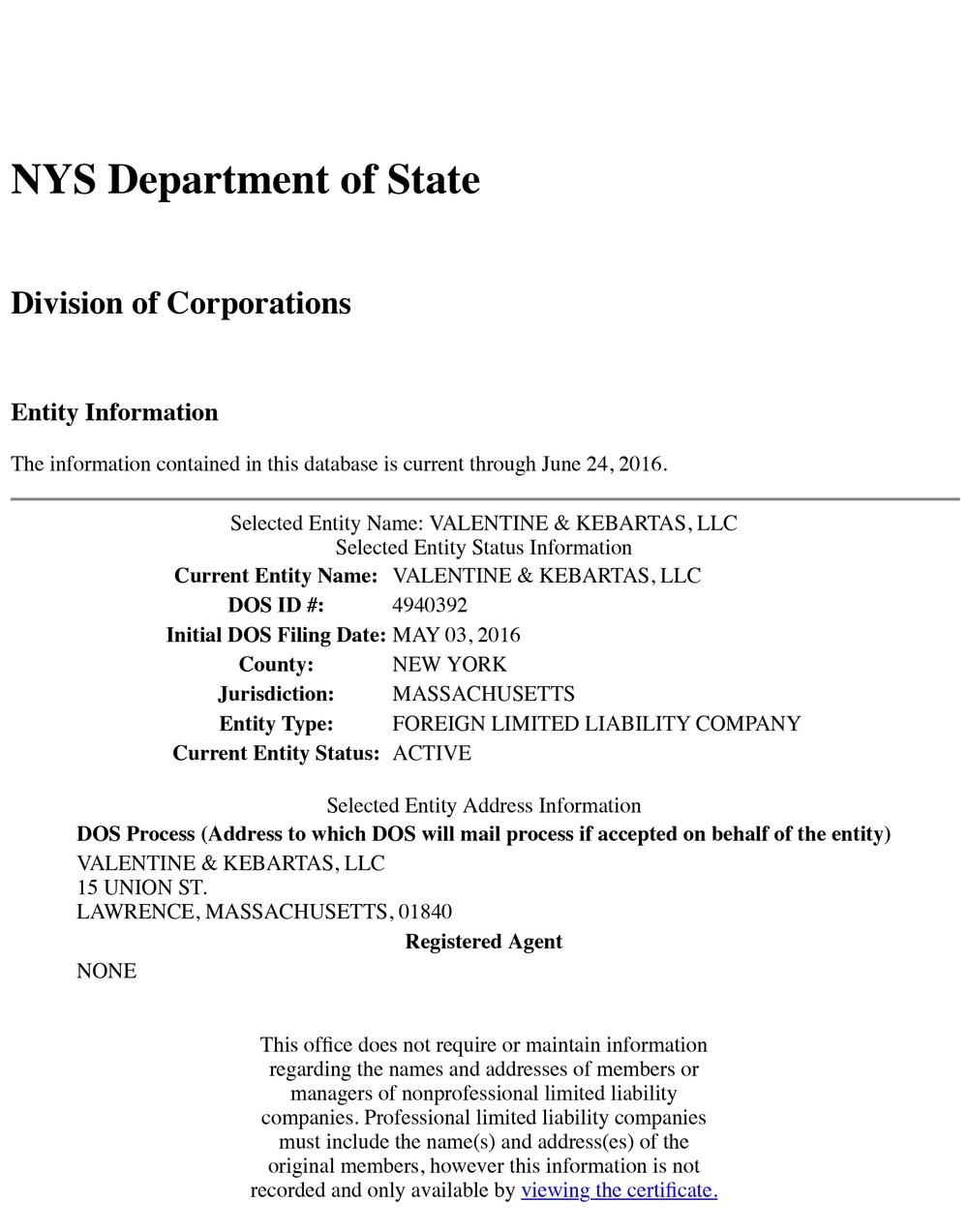 Who Is VALENTINE KEBARTAS LLC