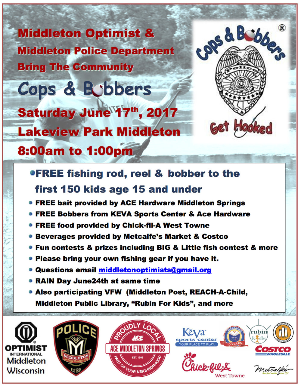 Please join us on Saturday 17th from 8am - 1pm at Cops & Bobbers event and Lakeview Park in Middleton!!