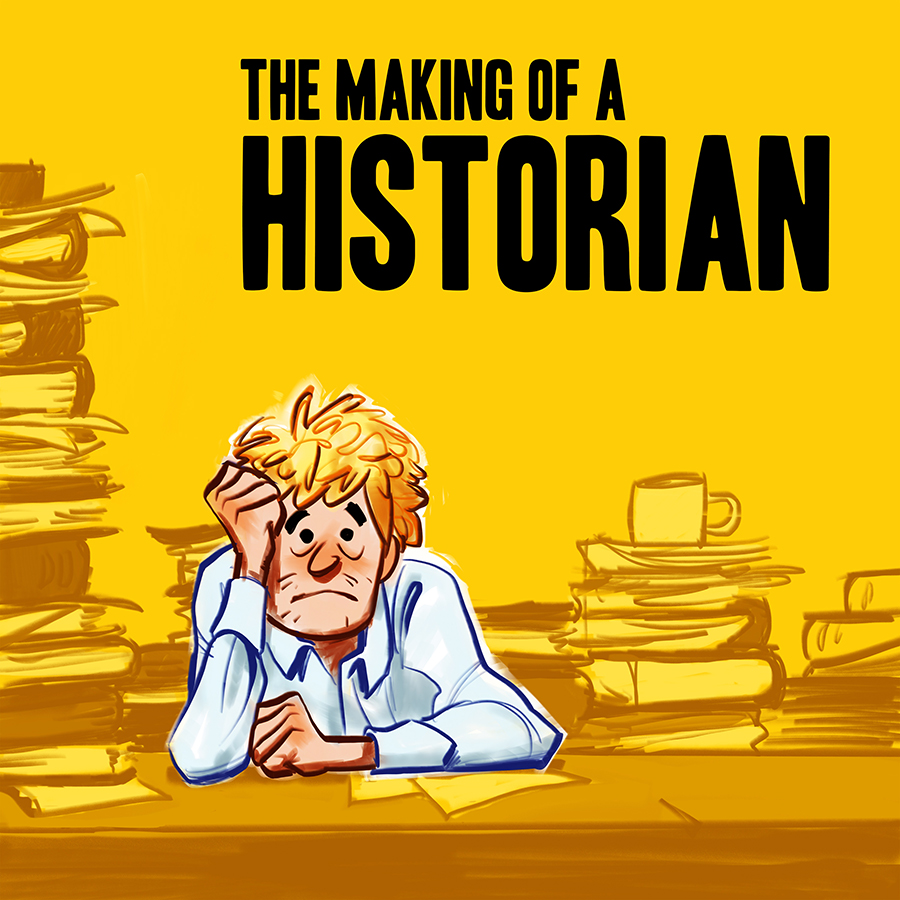 Tha Making of a Historian