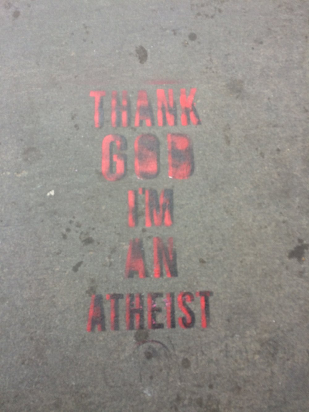 "25. ""Thank God I'm An Atheist"" Street Art"