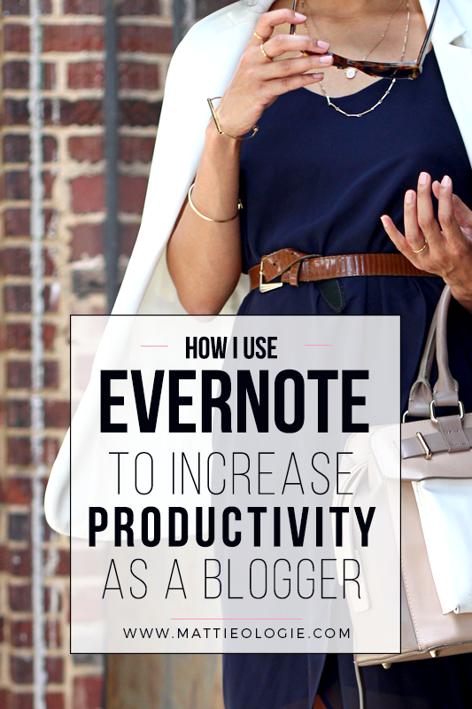 How I Use Evernote to Increase Productivity as a Blogger | Mattieologie
