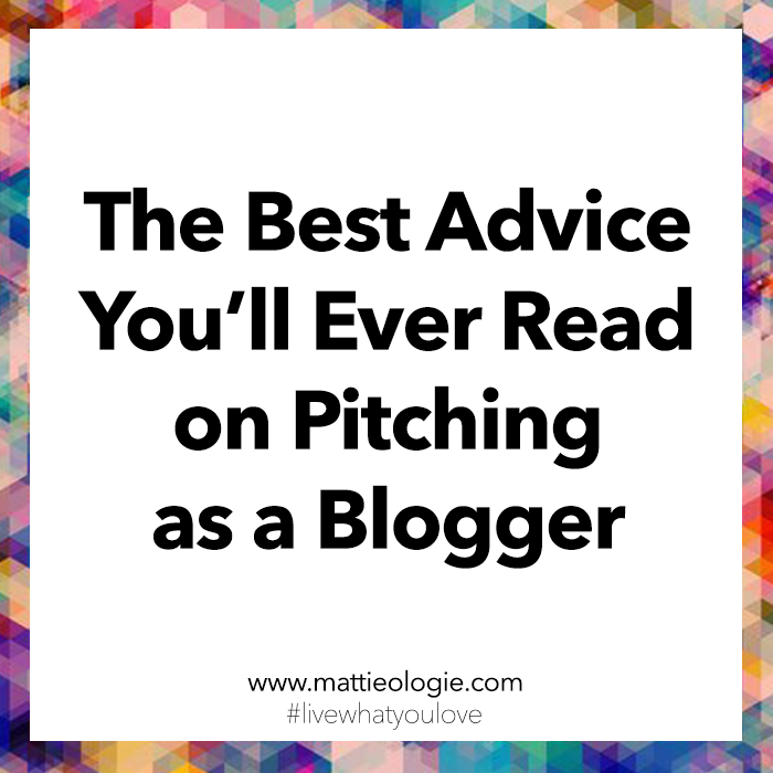 The Best Advice You'll Ever Read on Pitching As A Blogger