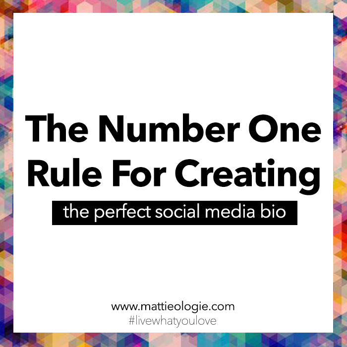 The Number One Rule To Creating The Perfect Social Media Bio