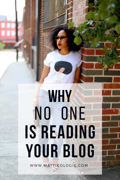Why No One is Reading Your Blog | Mattieologie