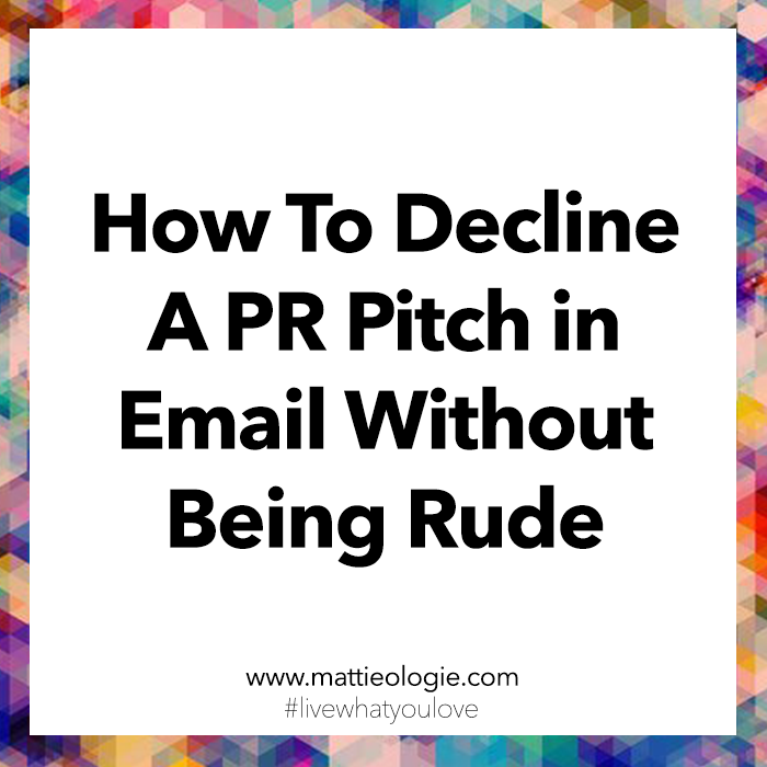 How To Decline A PR Pitch in Email Without Being Rude
