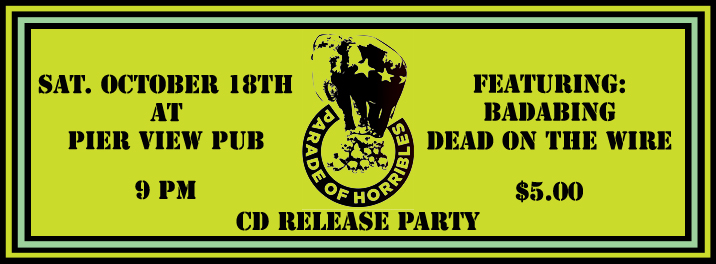 Parade of Horribles CD Release Party 2014