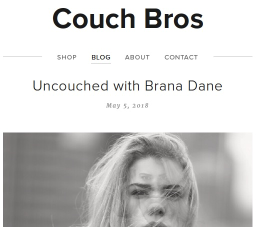 Uncouched with Brana Dane - the Interview