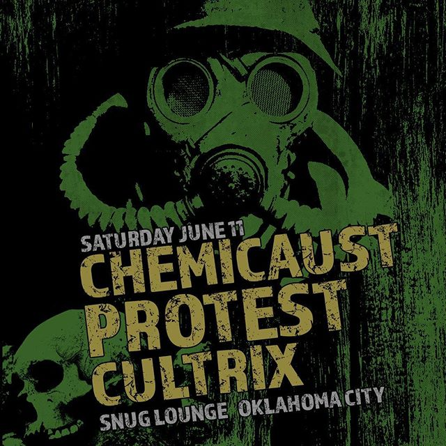 June 11 in OKC with our homies in chemicaust!