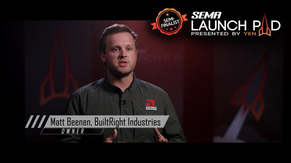 SEMA Launch Pad voting builtright industries matt beenen
