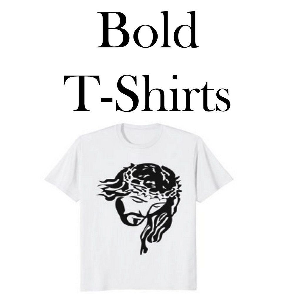 Bold Christian T-Shirts