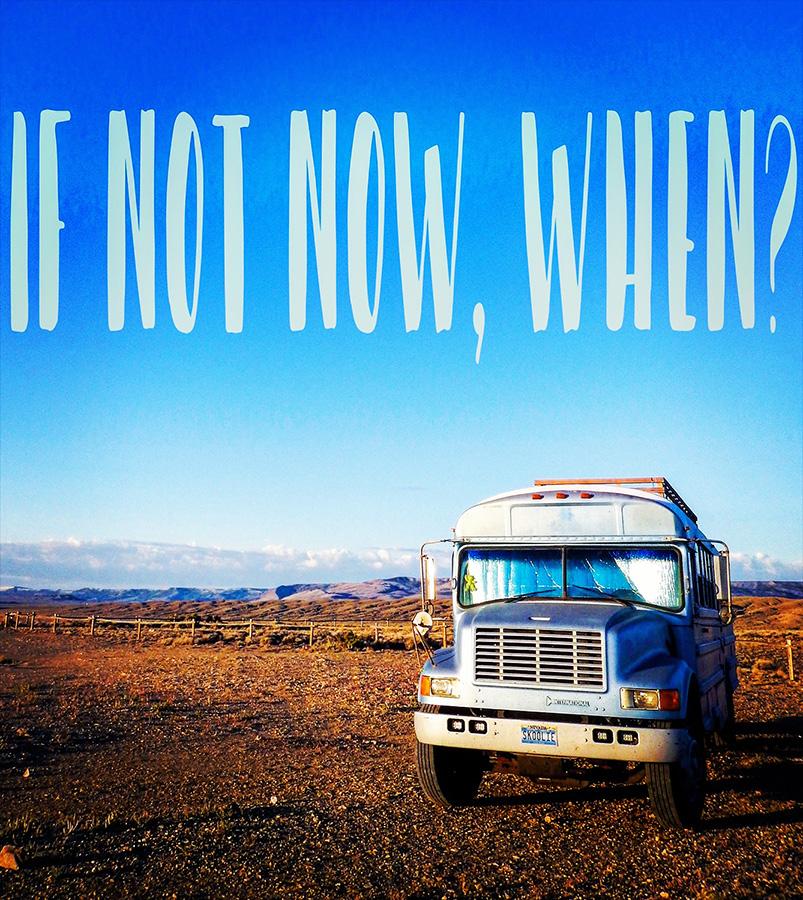when-start-bus-life-adventure-skoolie.jpg