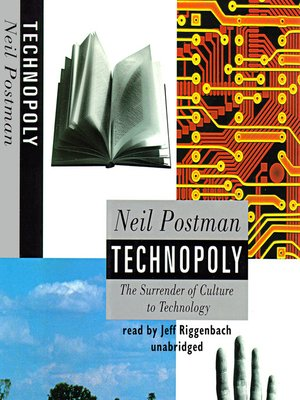 Technopoly     by Neil Postman (1993) - Affiliate