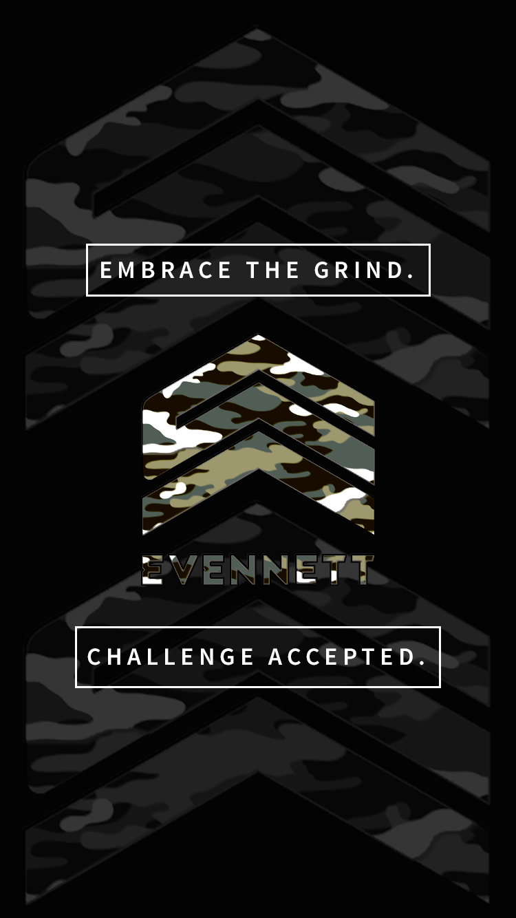 "EVENNETT ""Embrace the Grind"" Mobile Wallpaper"