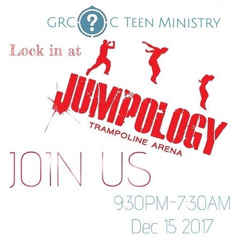 Friday, December 15th The GRCOC Teens are meeting at Jumpology for our annual all-nighter! It'll be tons of fun and a great opportunity for fellowship! The link is in the bio if you'd like to sign up!