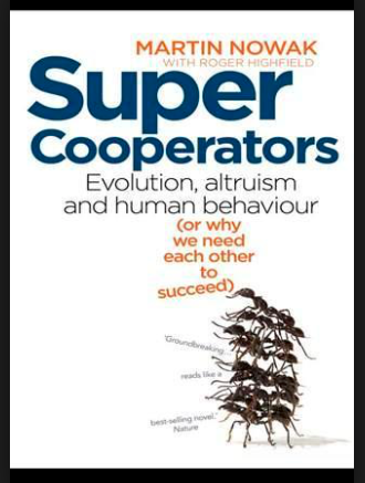 Super-cooperation. A route to superpowerdom? Martin Nowak's book.